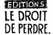 Le Droit De Perdre